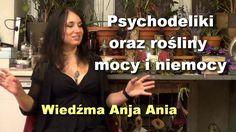Psychodeliki oraz rośliny mocy i niemocy - Wiedźma Anja Ania