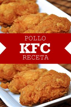 Receta original de pollo KFC – Cocimaniacos Mexican Food Recipes, My Recipes, Chicken Recipes, Cooking Recipes, Favorite Recipes, Kitchen Recipes, Dessert Recipes, Pollo Frito Kfc, Tapas