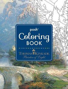 Posh Adult Coloring Book: Thomas Kinkade Designs