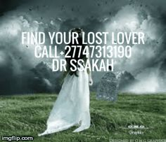 TRADITIONAL LOST LOVE SPELLCASTER IN THE WORLD BASED IN SOUTH AFRICA +27747313190