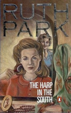 One of my favourite authors: Ruth Park, and one of my favourte books // The Harp in the South