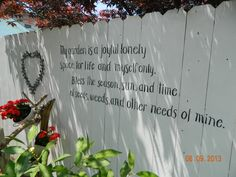 Garden poem on fence from beautiful Keyport Garden Walk 2013. Thank you Keyport, New Jersey !