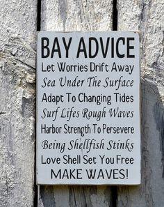 Bay Advice Sign, Advice Wisdom From The Bay Home Decor
