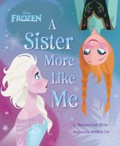 Disney Frozen Book – A Sister More Like Me #disneyfrozen #disneyfrozenelsa #disneyfrozenanna