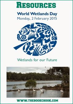 Resources for World Wetlands Day - February 2 or anytime! #elemed
