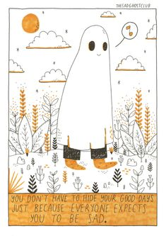 """thesadghostclub: """"Be proud of all the stuff you've achieved ghosties! New Store//facebook//instagram//twitter """""""