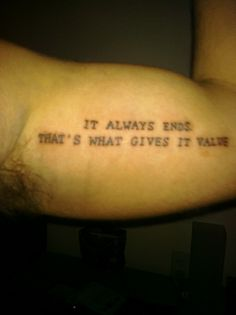 Literary tattoo of a quote from Neil Gaiman's Death: The High Cost of Living.