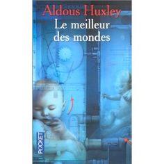 Le Meilleur des mondes - Aldous Huxley