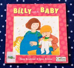 Pregnancy books for children - Billy and the Baby