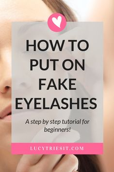 The Easiest Technique To Apply False Eyelashes Yourself - Need help applying fake eyelashes? Then look no further because this is the tutorial for you! Applying False Eyelashes, Fake Lashes, Natural Fake Eyelashes, Best Makeup Tips, Best Beauty Tips, Beauty Tricks, Diy Beauty, Tips And Tricks, Natural Foundation