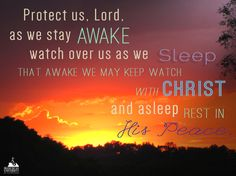 Antiphon from the Gospel canticle from Night Prayer  Photo by Fr. Brian Cavanaugh, TOR