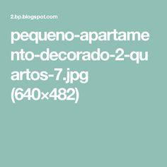 pequeno-apartamento-decorado-2-quartos-7.jpg (640×482)
