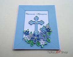 Communion Card by TipTopArtShop Quilling Flowers Tutorial, Baptism Cards, Quilling Cards, Christian Art, Kids Gifts, Art Ideas, Card Making, Paper, Frame