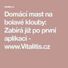 Domácí mast na bolavé klouby: Zabírá již po první aplikaci - www.Vitalitis.cz
