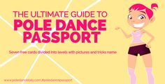 Your ultimate guide to Pole Dance is here. Seven cards divided in seven levels with pictures and name tricks. Download your and start your training. #poledancetutorial #poledancepassport #poletricks #poledancetrick