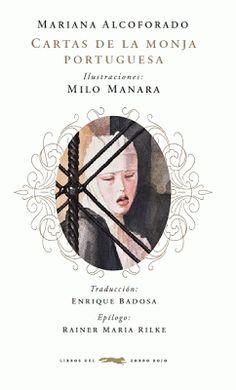 Cartas de la monja portuguesa Mariana Alcoforado Milo Manara (Ilustraciones)