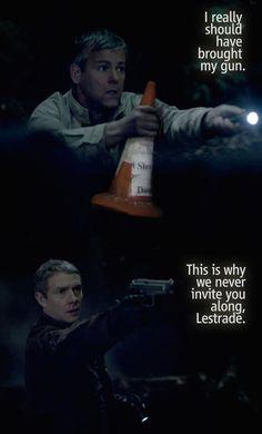 Lestrade just doesn't understand... << wait. i have never seems this before, IS THIS NEW