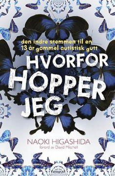 HVORFOR HOPPER JEG