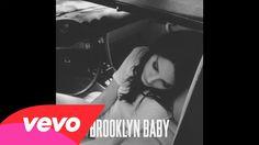 Lana Del Rey - Brooklyn Baby (Official Audio) (+lista de reproducción)