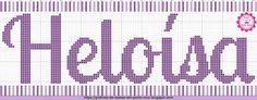 Gráficos de Nomes em Ponto Cruz: Nome Heloísa em Ponto Cruz