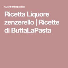 Ricetta Liquore zenzerello   Ricette di ButtaLaPasta