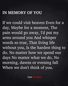 Life Without You, Love Of My Life, Meaningful Quotes, Inspirational Quotes, I Thought Of You Today, Funeral Quotes, Dad In Heaven, Grief Poems, Heaven Quotes