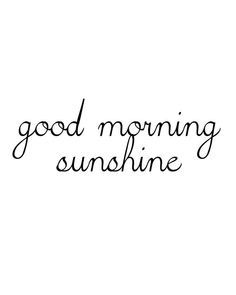 8 x 10 Good Morning Sunshine print. thehappythoughts