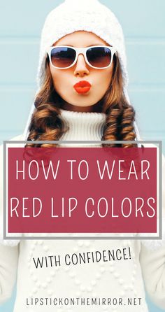 Learn how to wear Red Lip Colors with confidence. The Red lip color is the color that represents our inner strengths and we wear it on our lips as a flag of our power and conviction.When you wear the color Red it's like you are wearing a cloak of invincibility. Unbreakable. #redlips #redlipcolors #redlipsticks