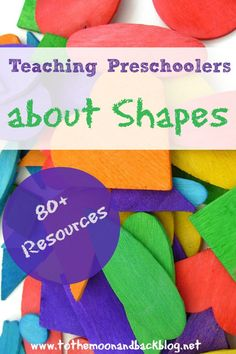 80+ Resources for Teaching Preschoolers about Shapes