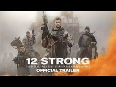 12 STRONG (2018) Official Trailer -- On September 11, 2001, the world watched in terror. On September 12, 2001, they volunteered to fight. Watch the new trailer for #12StrongMovie now. — Chris Hemsworth and Oscar nominee, Michael Shannon, Michael Pena star in 12 STRONG, a powerful new war drama. -- In theaters January 19th. | Warner Bros. Pictures