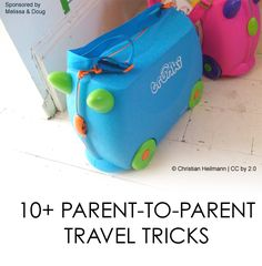 10 Parent-to-Parent Travel Tricks (+ Bonus Beach Tip) *great collection of suggestions from everyday moms