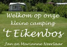 Camping 't Eikenbos Camper Life, Outdoor Decor, Countries, Places To Visit, Campsite