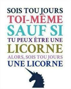Sois toujours une licorne !!! Rejoin le club des licornes sur : what//whatlicorne#mama.fr