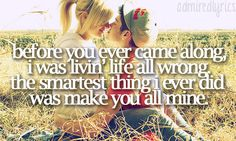 Crazy Girl by The Eli Young Band; the only thing that can change my mood in an instant. (: