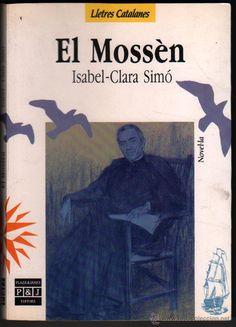 El Mossen, d'Isabel-Clara Simó