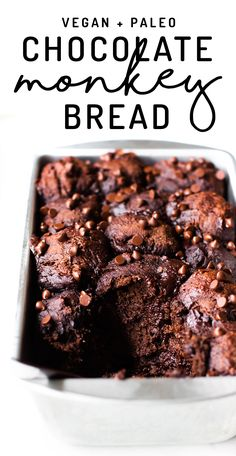 Bread and brownie collide in this sticky-sweet loaf of Chocolate Monkey Bread. Vegan, paleo, gluten-free, date-sweetened, so fudgy and decadent! (paleo sweets dates) Brownie Desserts, Oreo Dessert, Mini Desserts, Coconut Dessert, Dessert Party, Paleo Sweets, Healthy Dessert Recipes, Healthy Desserts, Whole Food Recipes