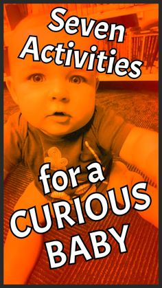 Seven Activities for a Curious Baby