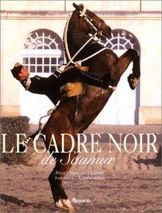 Cadre Noir de Saumur #cadrenoir #saumur #equitation