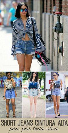Como Usar: Short Jeans de Cintura Alta | luvmay.com.br