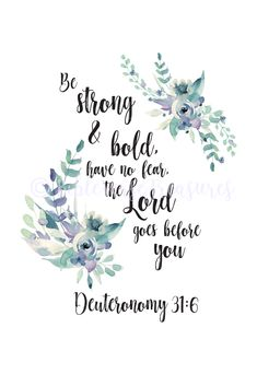 bible quotes Be Strong & Bold, Have No Fear - Deuteronomy Favorite Bible Verses, Bible Verses Quotes, Scripture Verses, Bible Scriptures, Wedding Quotes Bible, Cool Bible Verses, Bible Verse About Hope, Bible Verse For Daughter, New Year Scripture