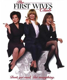 Directed by Hugh Wilson. With Goldie Hawn, Bette Midler, Diane Keaton, Maggie Smith. Reunited by the death of a college friend, three divorced women seek revenge on the husbands who left them for younger women. Timothy Olyphant, Buddy Movie, Movie Tv, The First Wives Club, Stockard Channing, Stephen Collins, Divorce For Women, Divorced Women, Elizabeth Berkley
