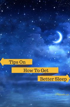Here are a few ideas I've found on how to get better sleep.