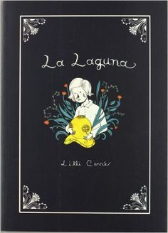 La laguna, Lilli Carre, Maiatza, Skolastika, Komik