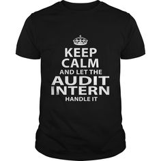 AUDIT INTERN T-Shirts, Hoodies. CHECK PRICE ==► https://www.sunfrog.com/LifeStyle/AUDIT-INTERN-118342813-Black-Guys.html?id=41382