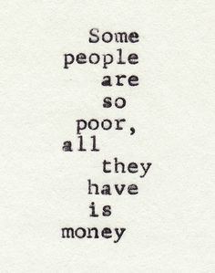 money doesn't buy everything