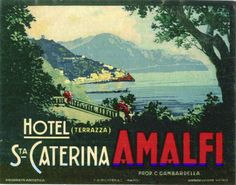 Vintage Postcards Amalfi Coast   Vintage Poster of the Hotel Santa Caterina on the Amalfi Coast is ...