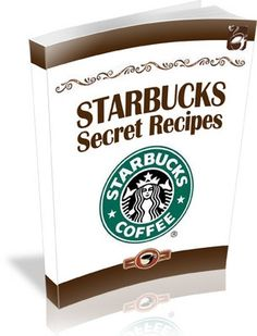 Starbucks Recipes Collection, Starbucks Coffee, Frappuccino, How to make Starbucks, Recipes for Starbucks, Starbucks Desserts eBook on Etsy, $4.99