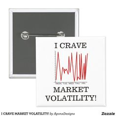 I CRAVE MARKET VOLATILITY! Wealth, Accounting, Cravings, Finance, Shop My, Marketing, Button, Business Accounting, Finance Books