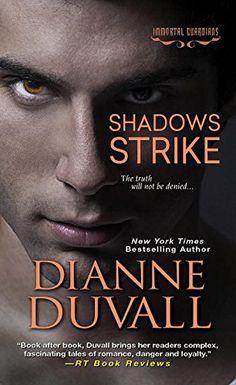 Shadows Strike (Immortal Guardians) by Dianne Duvall http://www.amazon.com/dp/1420129821/ref=cm_sw_r_pi_dp_HIvqvb0FG5JA3