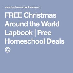FREE Christmas Around the World Lapbook | Free Homeschool Deals ©